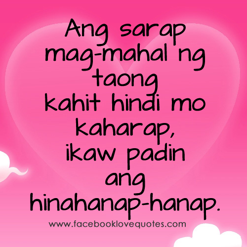 Inspirational Quotes About Love And Relationships Tagalog: What Hurts You The Most - Love Sad Quotes