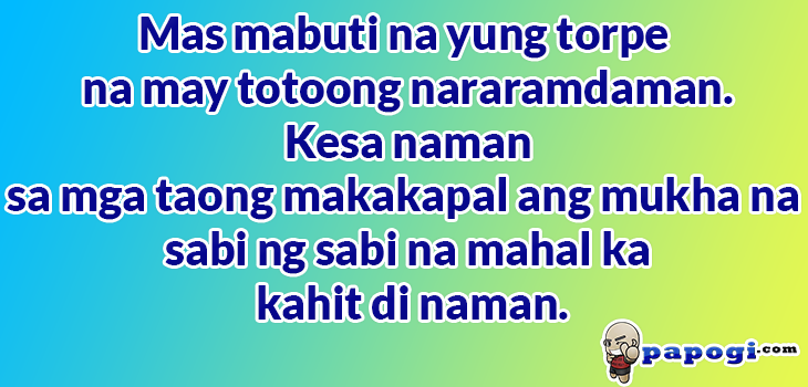 Mas Mabuti Tagalog Quotes