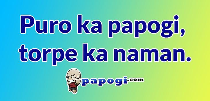 Papogi Tagalog Quotes