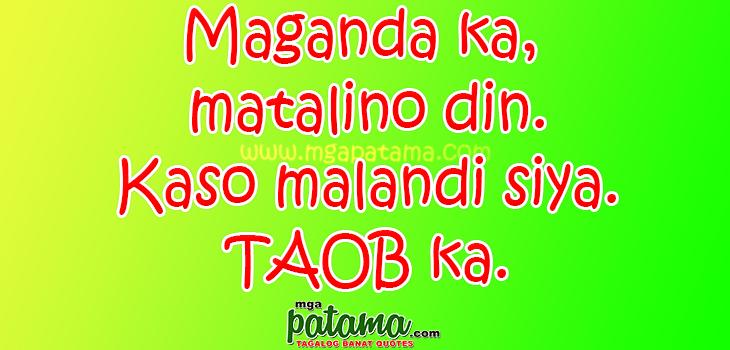 Taob Mahal Patama Quotes sa mga Malalandi