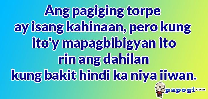 Torpe Kahinaan Tagalog Quotes