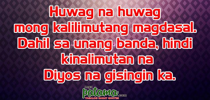 Magdasal Nilalandi Pagkatao Pangako Sikreto Patama Tagalog Quotes