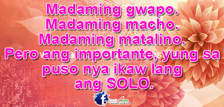 Solo Best Tagalog Relationship Quotes