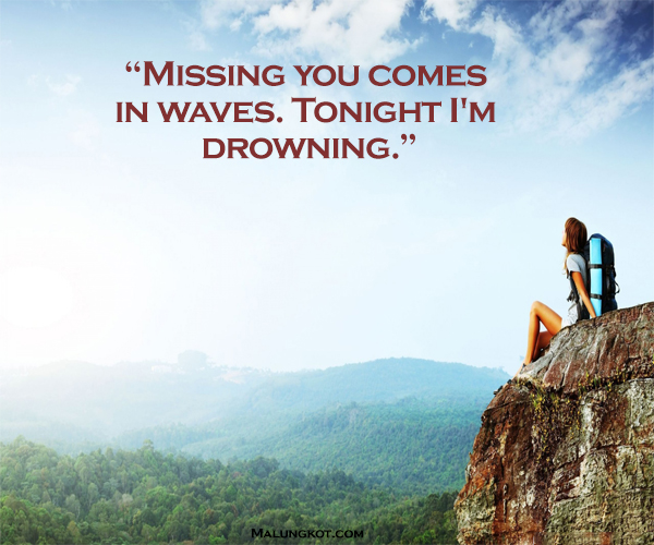 MISSING SOMEONE QUOTES THAT CAN MAKE YOU CRY 7