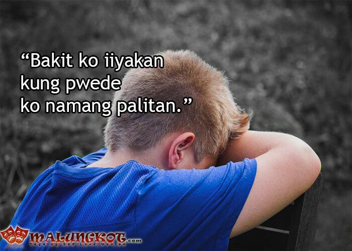 """Bakit ko iiyakan kung pwede ko namang palitan"