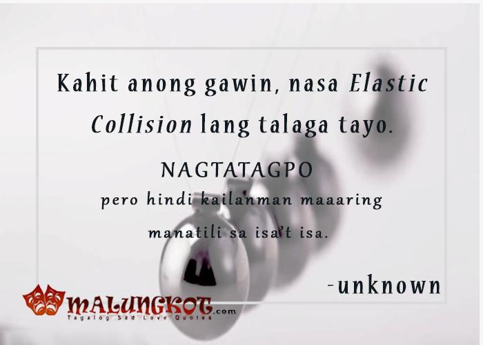 """Ang pag-ibig natin ay parang """"Elastic Collision"""" - Pinagtatagpo pero hindi kailanman maaaring manatili sa isa't isa."""