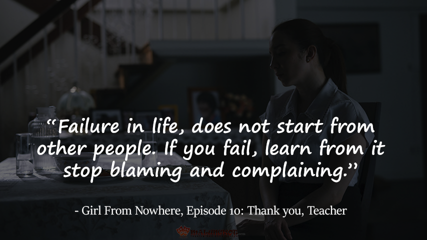 Failure in life, does not start from other people. If you fail, learn from it stop blaming and complaining.