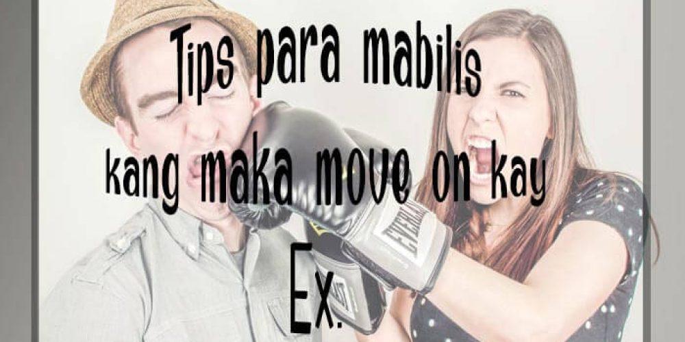 Tips Para Mabilis kang Maka Move On kay Ex