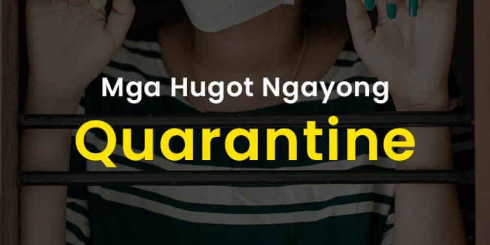 Mga Hugot Ngayong Quarantine