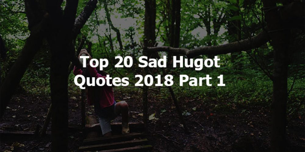 Top 20 Sad Hugot Quotes 2018 Part 1