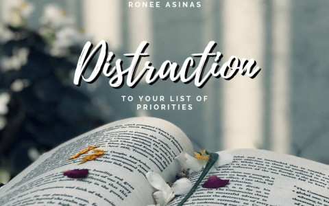 Distraction to Your List of Priorities