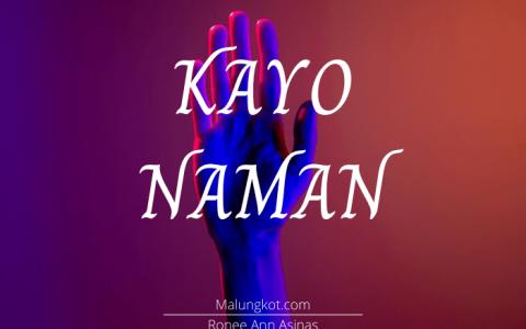 Kayo Naman