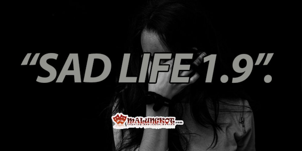 Sad life 1.9