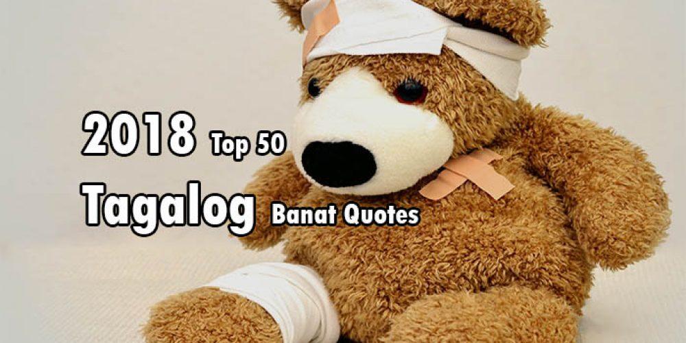 2018 Top 50 Tagalog Banat Quotes