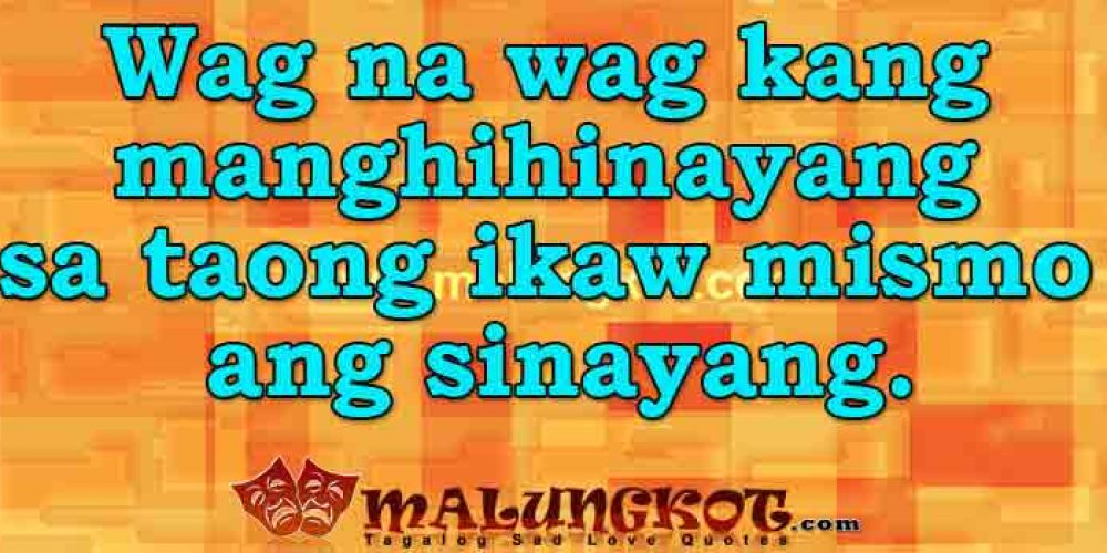 Tagalog Broken Heart Quotes