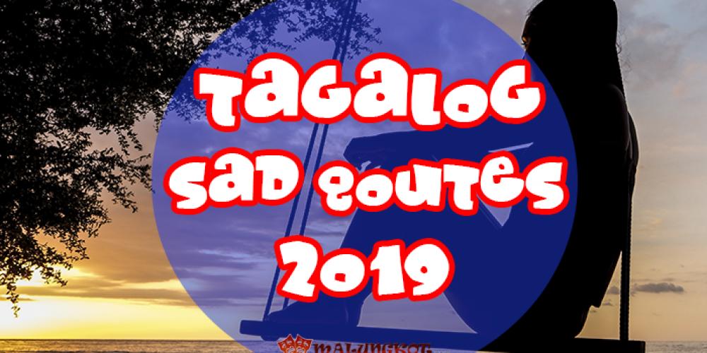 10 Tagalog Sad Quotes 2019: Para sa umasa kaya ayun WASAK