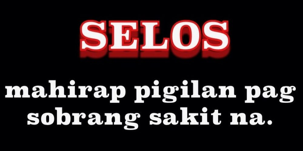 Best Tagalog Selos Quotes   Selos Quotes