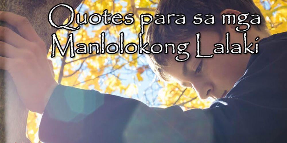 Quotes para sa mga Manlolokong Lalaki