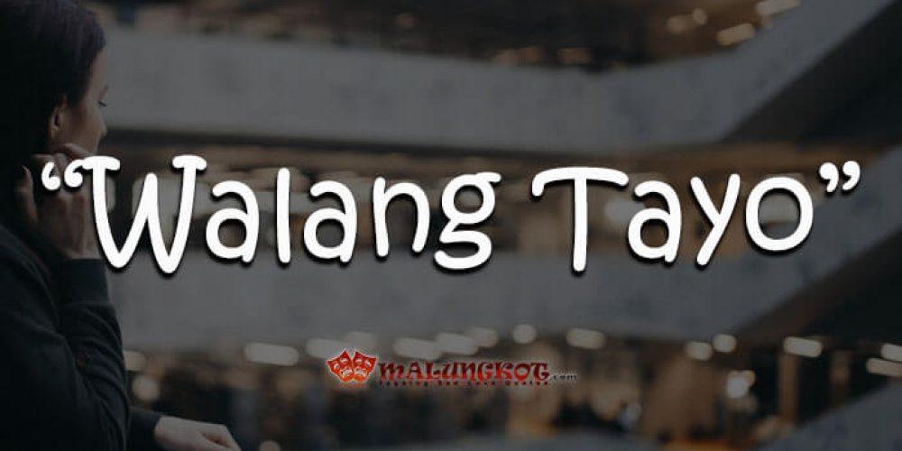 """WALANG TAYO"" – Malungkot.com – Spoken Poetry Tagalog"