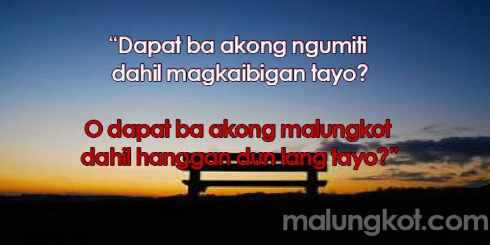 Kaibigan Lang Sad Quotes