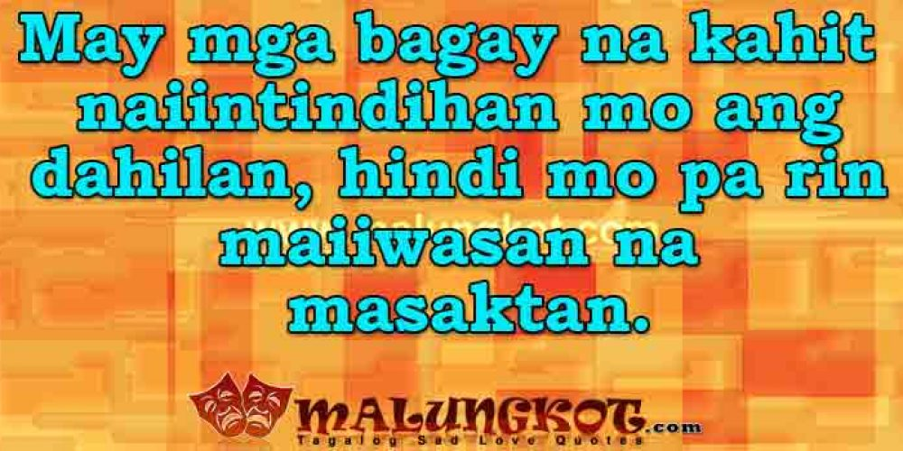 Tagalog Move On Quotes
