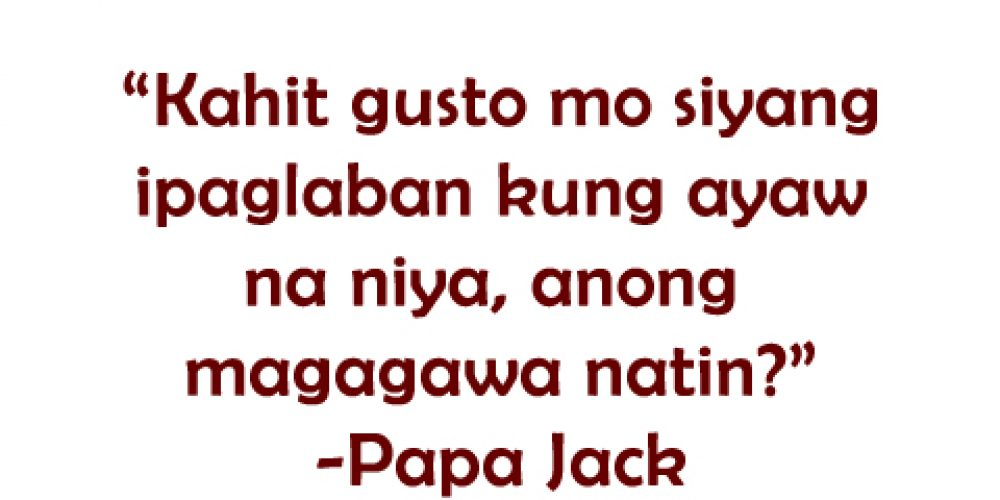 Papa Jack Quotes and Advices for you