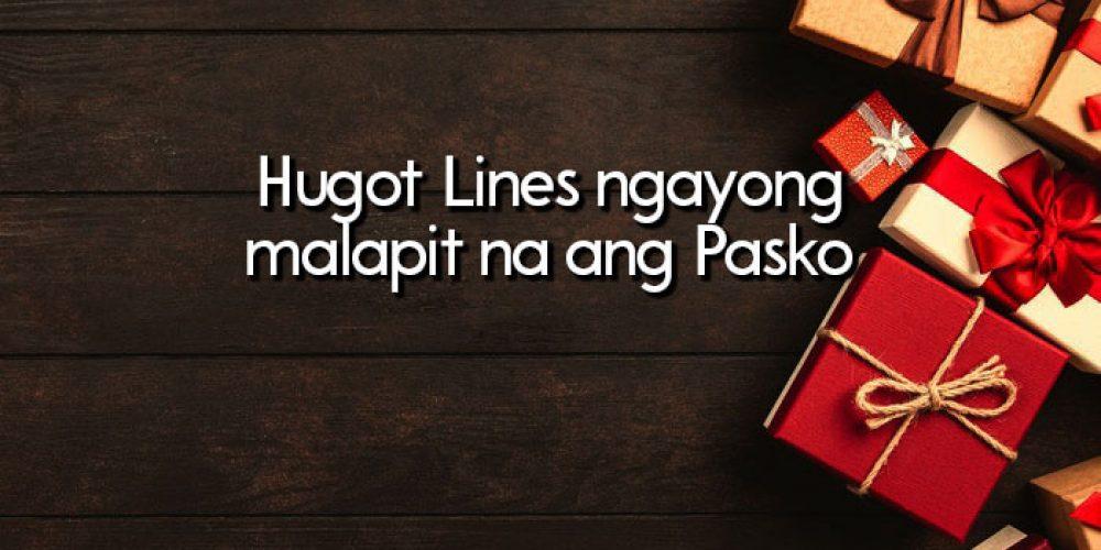 Hugot Lines ngayong malapit na ang Pasko