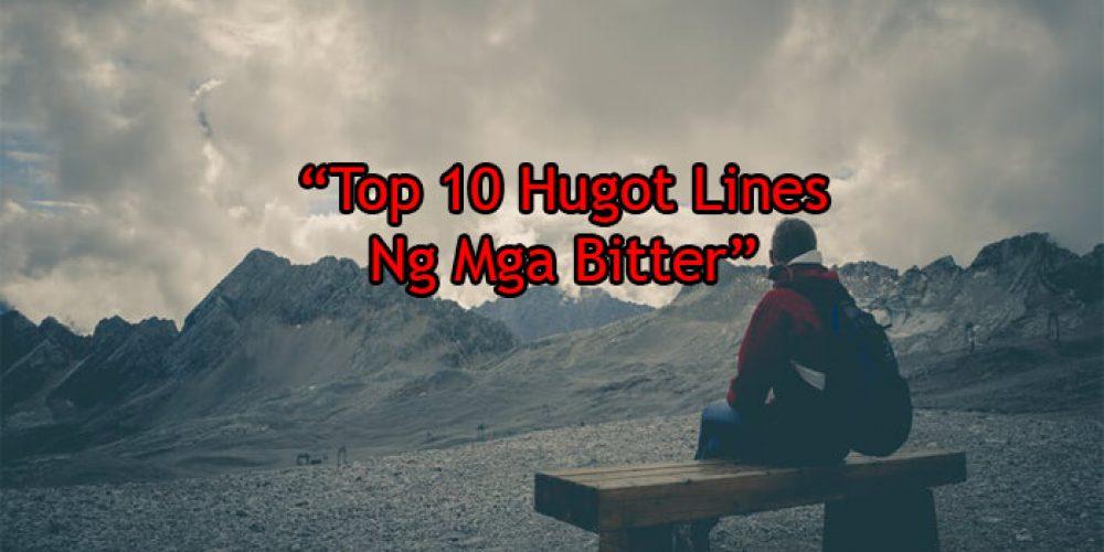 Top 10 Hugot Lines Ng Mga Bitter