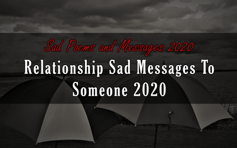 Relationship Sad Messages To Someone 2020